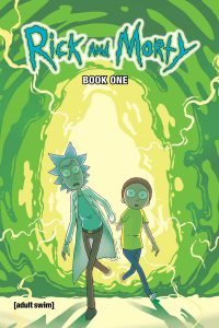Rick and Morty Deluxe Hardcover Book One