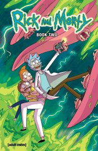 Rick and Morty Deluxe Hardcover Book Two